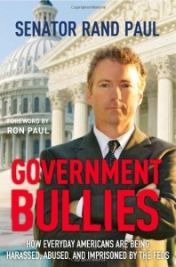 Government Bullies by Rand Paul